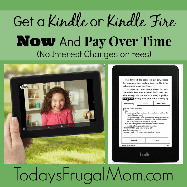 Get-a-Kindle-or-Kindle-Fire-Now-And-Pay-Over-Time-No-Interest-Charges