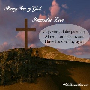 Strong Son of God, Immortal Love Alfred, Lord Tennyson poetry copywork