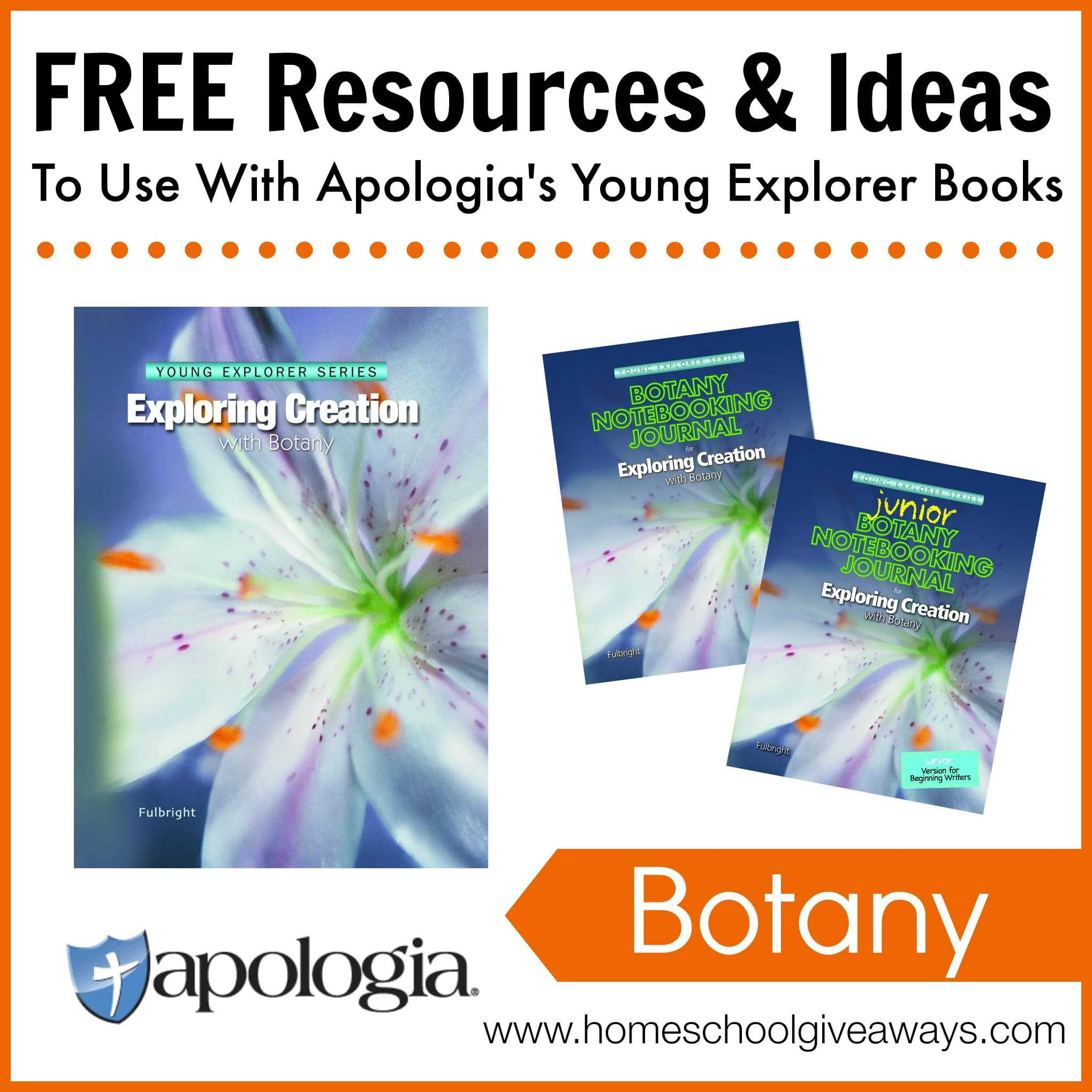 Free Resources And Ideas To Use With Apologia S Exploring Creation With Botany Homeschool Giveaways