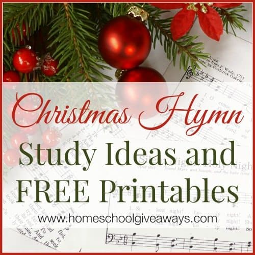 Christmas Hymn Study Ideas and FREE Printables