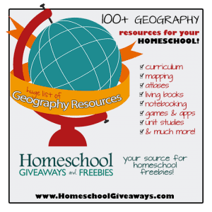 100+ Geography Resources for Homeschool