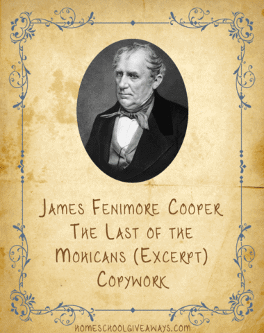 American Authors Copywork James Fenimore Cooper-The Last of the Mohicans