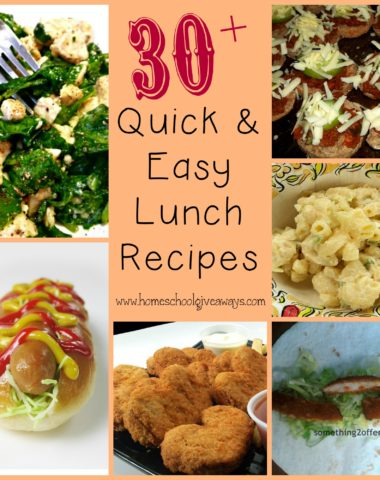 If you're like me, lunches are hard! Here are 30+ quick & easy lunche recipes kids and Moms will LOVE!!! :: www.homeschoolgiveaways.com