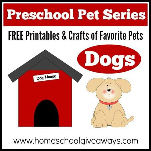 Preschool Pet Series: FREE Printables And Crafts Of Favorite Pets - Dogs! -  Homeschool Giveaways
