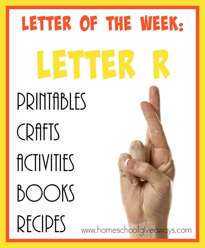 90 Resources For Teaching The Letter R Homeschool Giveaways
