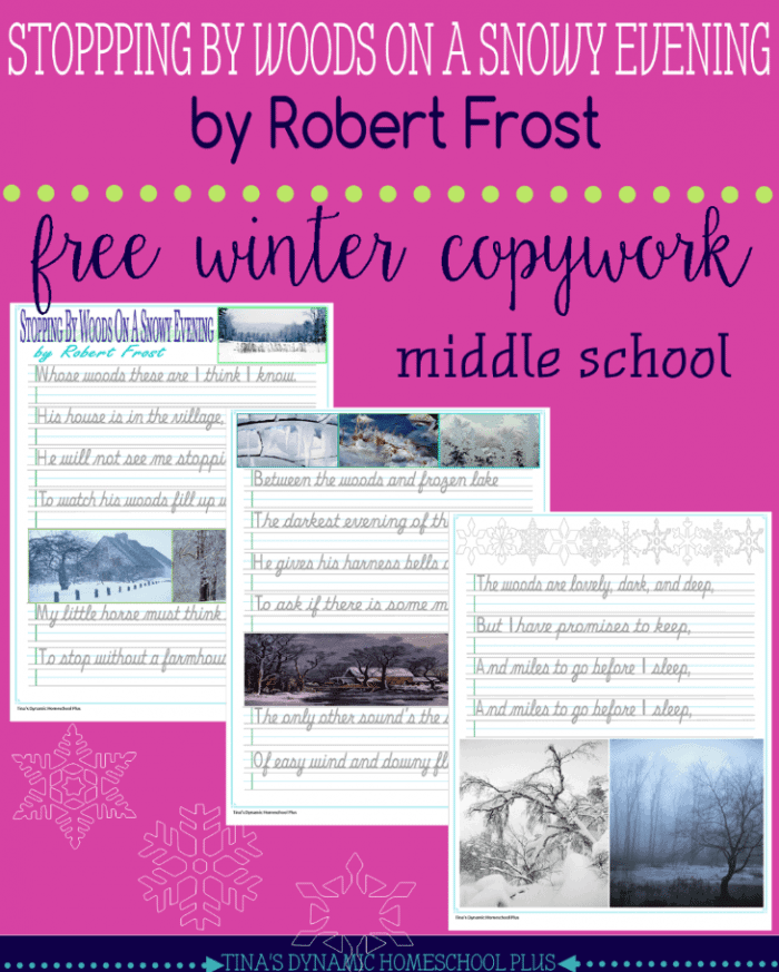 Free-Winter-Copywork-for-Middle-School-Stopping-by-Woods-on-a-Snowy-Evening-by-Robert-Frost-@-Tinas-Dynamic-Homeschool-Plus