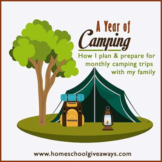A Year of Camping: How I plan and prepare for monthly camping trips with my family