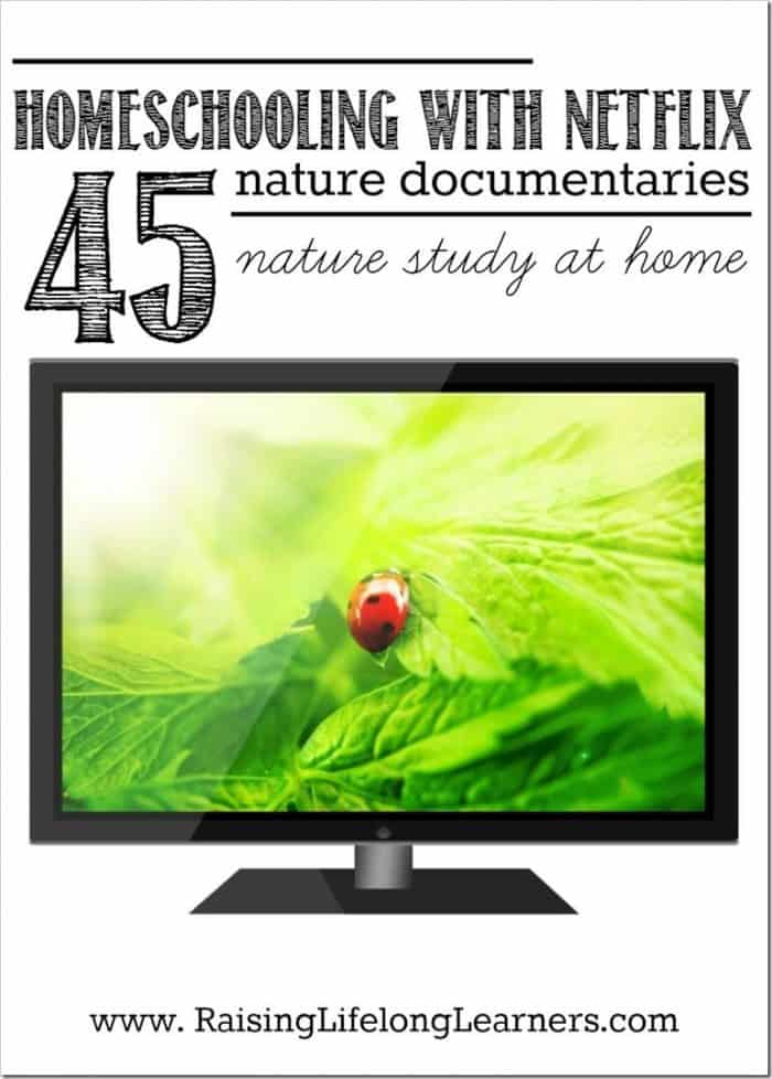 Homeschooling-with-Netflix-45-Nature-Documentaries-for-Nature-Study-at-Home