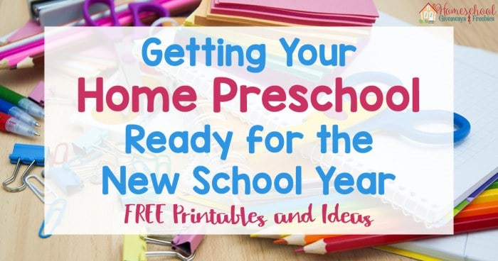 Getting Your Home Preschool Ready for the New School Year FB