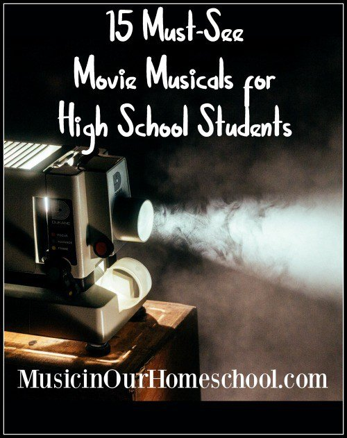 15-Must-See-Movie-Musicals-for-High-School-Students
