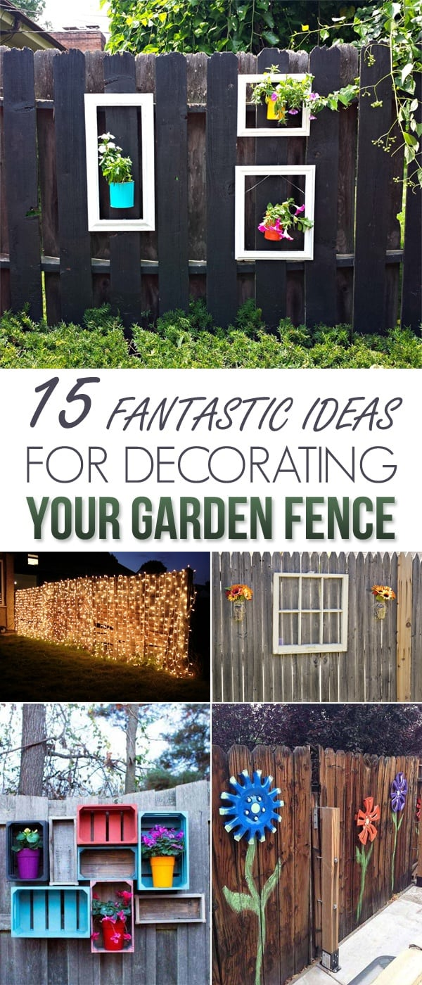 15-Fantastic-Ideas-For-Decorating-Your-Garden-Fence