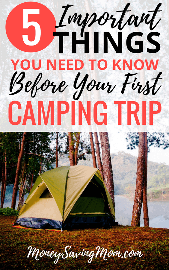 5-Important-Things-You-Need-to-Know-before-Your-First-Camping-Trip-564x902