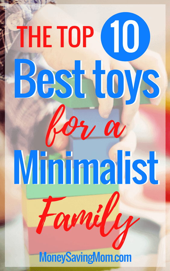 The-Top-10-Best-Toys-for-a-Minimalist-Family-564x902