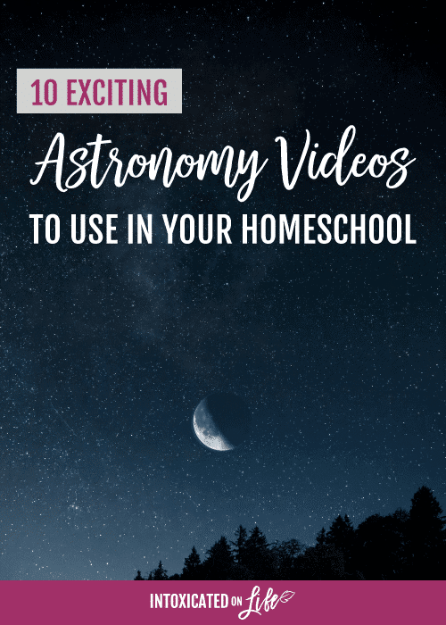 10-Exciting-Astronomy-Videos-to-Use-with-Your-Homeschool-Students