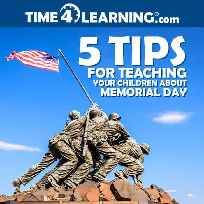 Time4Learning's 5 Tips for Teaching your Children about Memorial Day