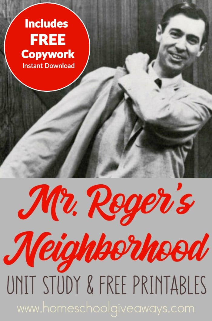 Mr Roger S Neighborhood Unit Study And Free Printables Plus Instant Download Homeschool Giveaways