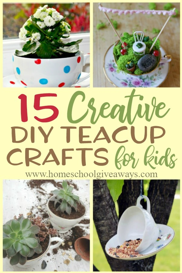 "Four teacup craft samples with overlay words ""15 Creative DIY Teacup Crafts for Kids"""