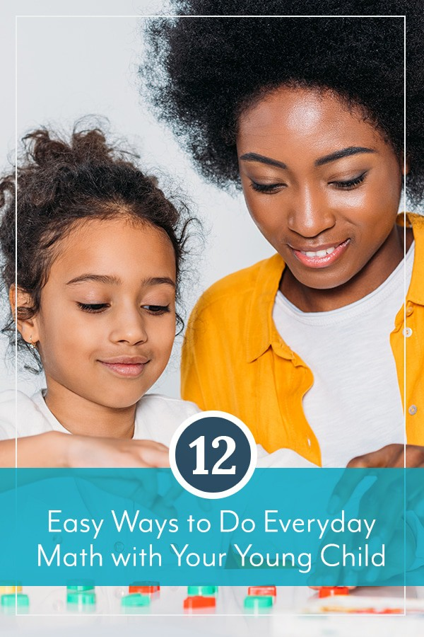 12 Easy Ways to Do Everyday Math with Your Young Child