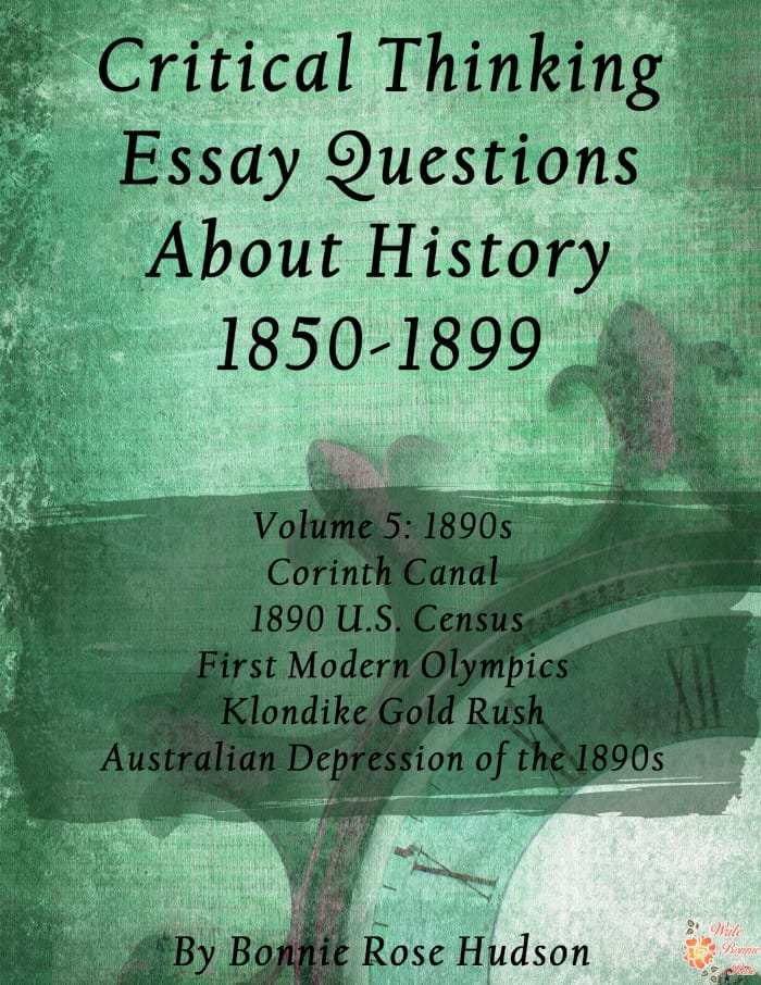 FREE Critical Thinking Essay Questions About History 1850-1899, Volume 5