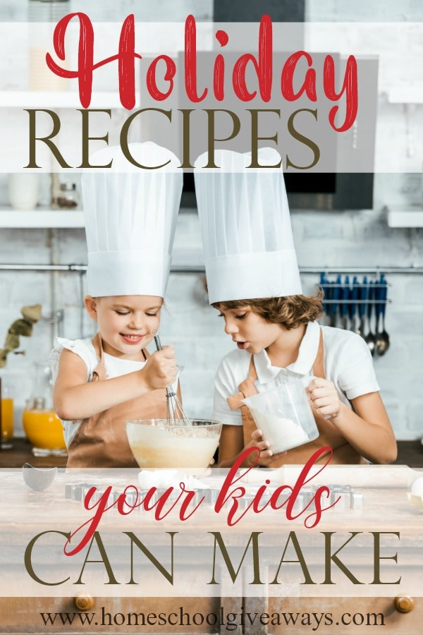 This holiday season, when you're busy making memories, try making some in the kitchen too! Have your kids pick a few of these recipes to try on their own or with a little help. They will love creating and making an entire meal for you, their friends and/or family! #Christmas #kidscook #cooking #holidaycooking