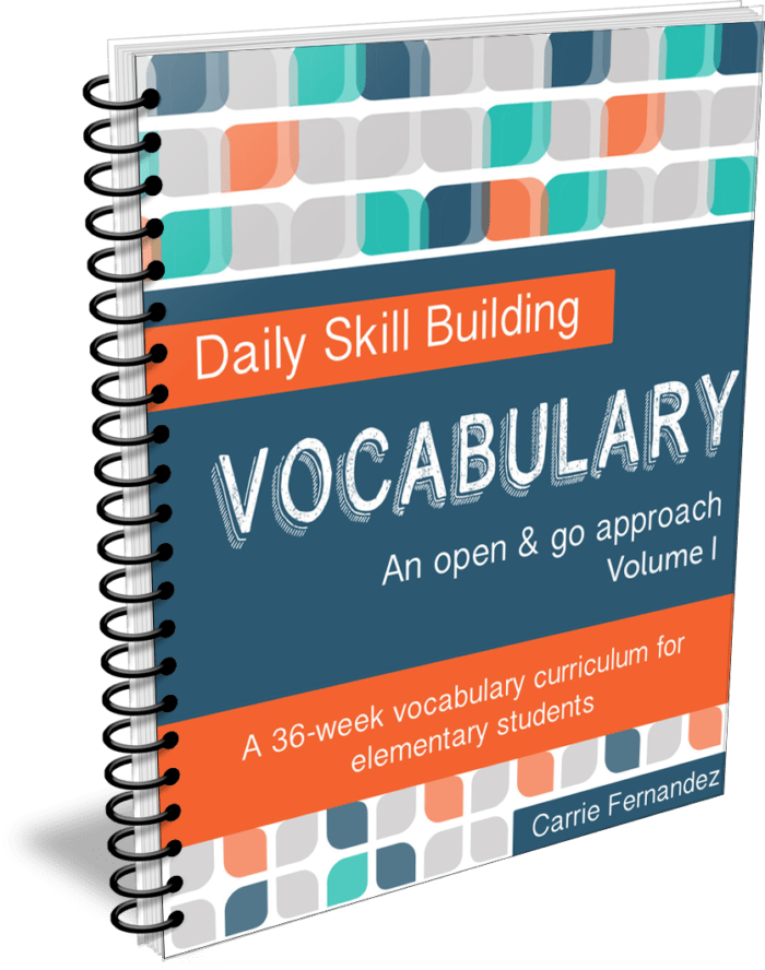 Daily Skill Building: Vocabulary Volume I (Third – Fourth Grade)