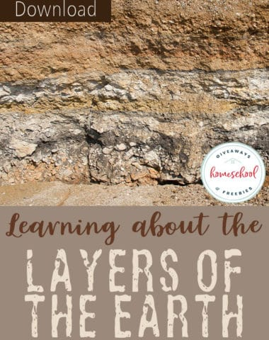 Learning about the Layers of the Earth with free printables and resources #layersoftheearth #earthscience #hsgiveaways