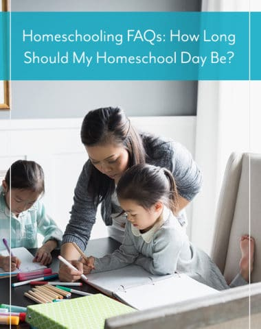 How Long Should My Homeschool Day Be?