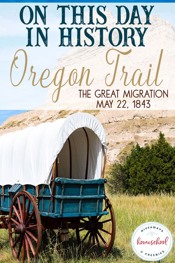 On May 22, 1843, emigrants took off from Independence, Missouri toward the west. They had both major and minor setbacks on their way to Oregon. Kids can learn more about the trail with these resources and activities! #oregontrail #history #homeschoolers #hsgiveaways