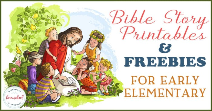 Bible Story Printables And Freebies For Early Elementary - Homeschool  Giveaways
