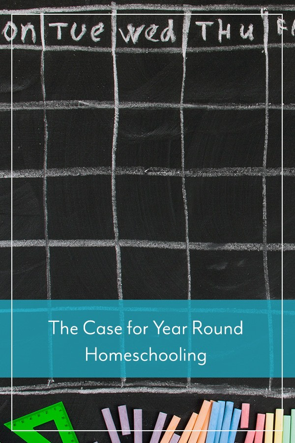 The Case for Year Round Homeschooling