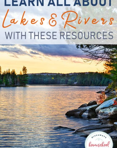 Summer is the perfect time to study and learn all about lakes, rivers, ponds and the animals that inhabit them. Check out these resources to help you study about these bodies of water or create your own unit study! #geography #waterunit #science #hsgiveaways