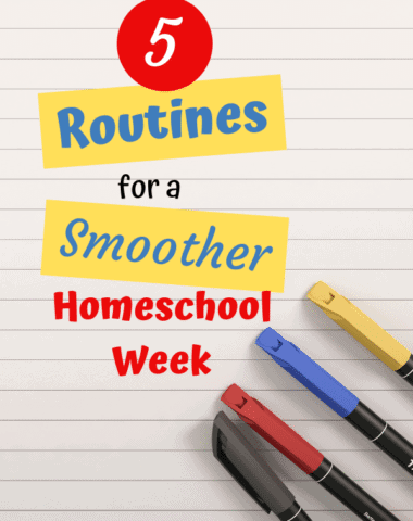These 5 routines will help your homeschool week run so much smoother. #homeschooltips #homeschool #homeschoolroutine