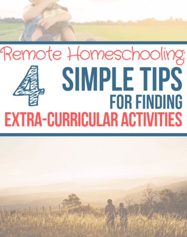 Remote Homeschooling_ 4 TIps for Finding Extra-Curricular Activities #homeschooling #homeschoolingresources #ruralhomeschoolers