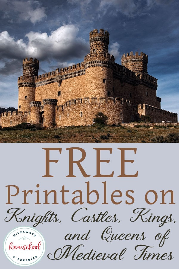 Free printables on Knights, Castles, Kings and Queens of Medieval Times #middleages #medievaltimes #renaissance