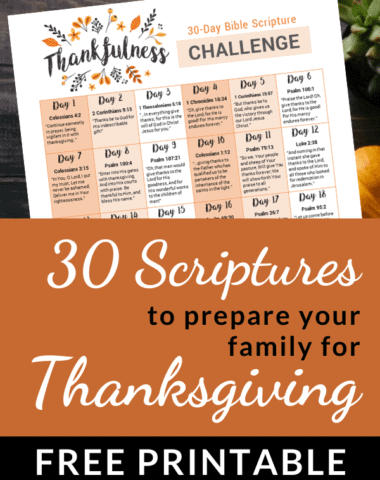 image of 30-Scriptures-to-Prepare-Your-Family-for-Thanksgiving-FREE-Printable on www.homeschoolgiveaways.com