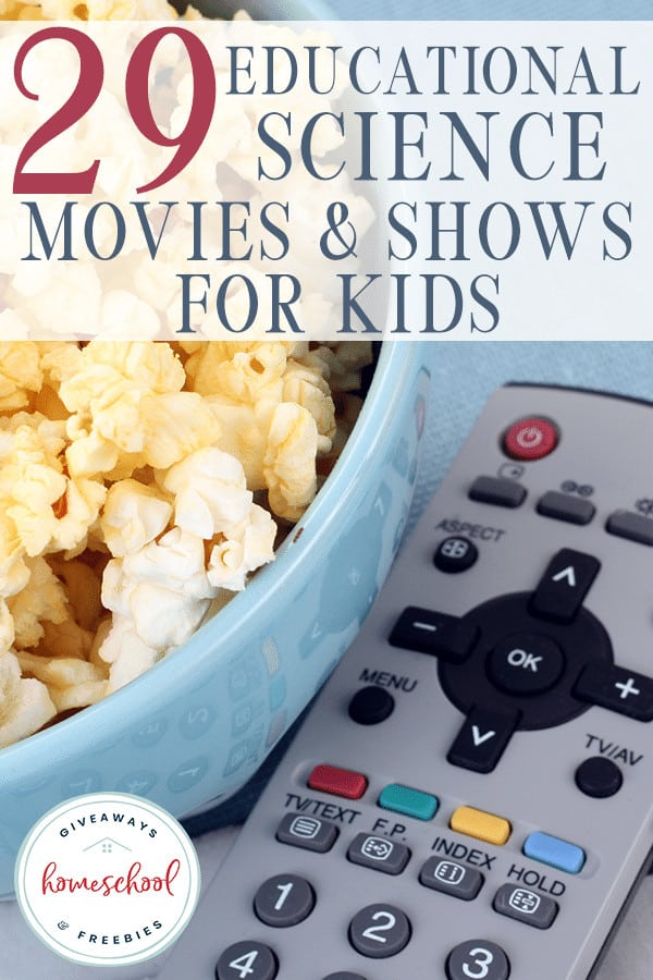 Do your kids enjoy movies, but you wish they could be more educational? There are so many great movies out there that can be both fun and educational. We've gathered some Science-themed and inspired movies and television shows for you. #science #movies #homeschooling #hsgiveaways