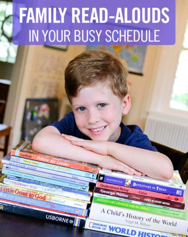 4 Ways to Make Time for Family Read-Alouds in Your Busy Schedule
