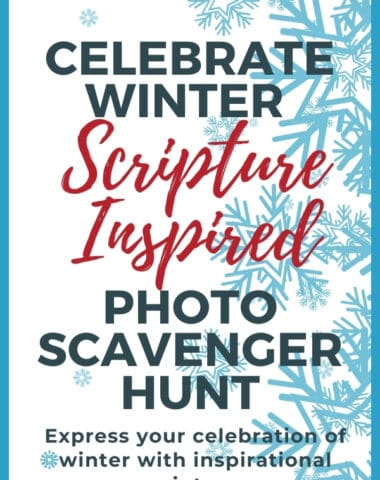 image of snowflackes with text overlay. Celebrate Winter! Scpriture Inspired Photo Scavenger Hunt from www.HomeschoolGiveaways.com