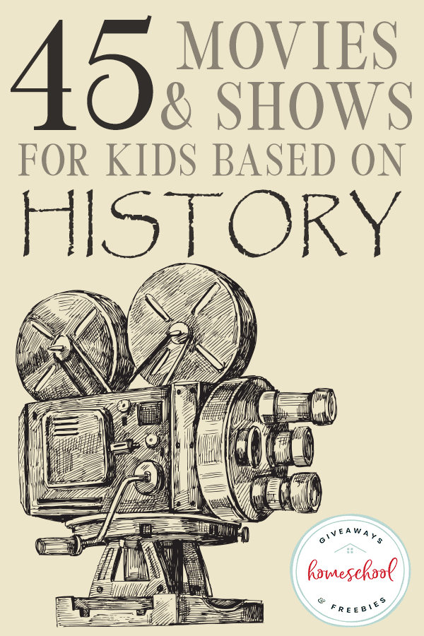 old movie camera drawing with overlay 45 Movies & Shows for Kids Based on History