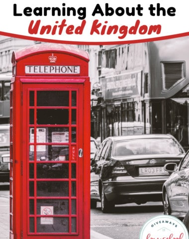 Resources for teaching your kids about the United Kingdom. #UnitedKingdomlearning