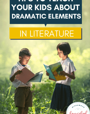 - Tips to Teach Your Kids About Dramatic Elements in Literature.