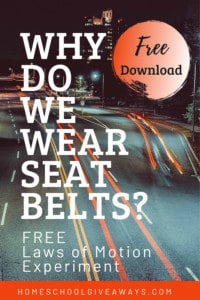 freeway at tnight with text overlay Free Laws of Motion Experiments Download for Why do we wear seat belts? On ww.HomeschoolGiveaways.com
