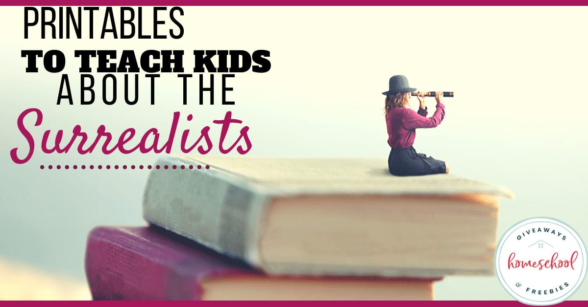 Printables to Teach Kids About the Surrealists.