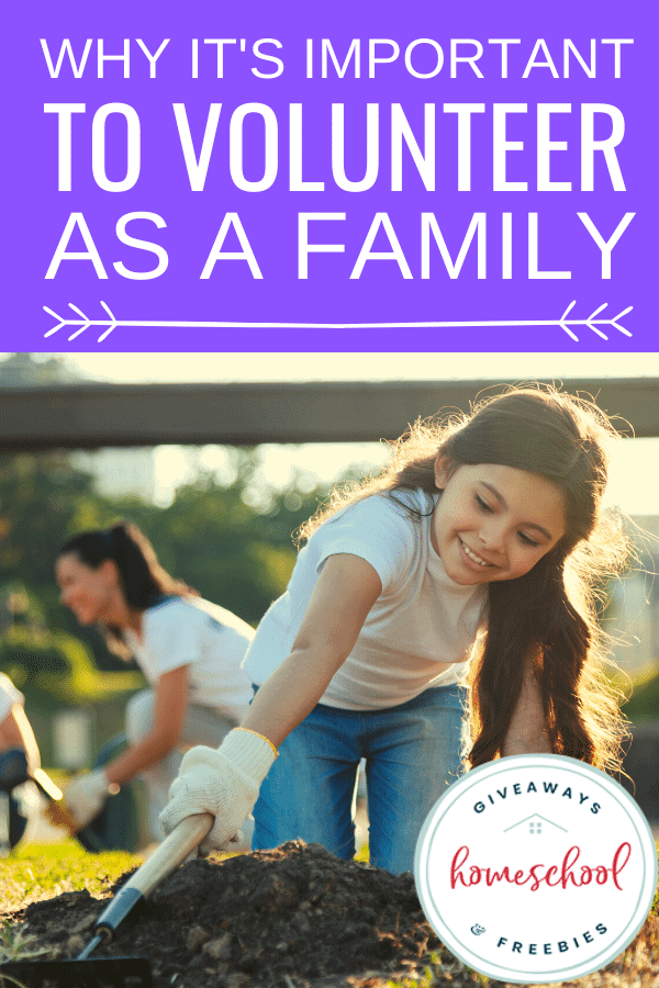 Volunteering as a family is important.