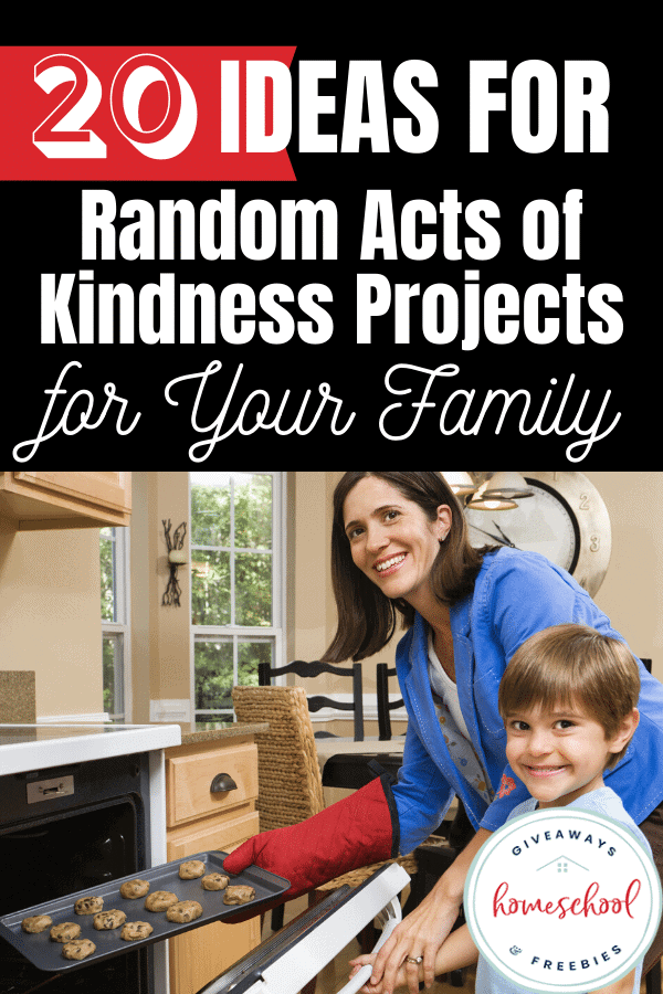 20 Ideas for Random Acts of Kindness Projects for Your Family. #randomactsofkindness #RAK #kindnessprojects