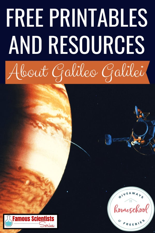 picture of outerspace with a satelite and text free printables and resources about Galileo Galilei .