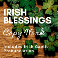 image of 4-leav clovers with textoverlay. Irish Blessing Copy Work. Includes Irish Gaelic Pronuciation from www.homeschoolgiveaways.com