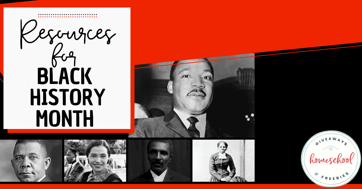 Resources for Black History Month #homeschoolgiveaways #blackhistorymonth