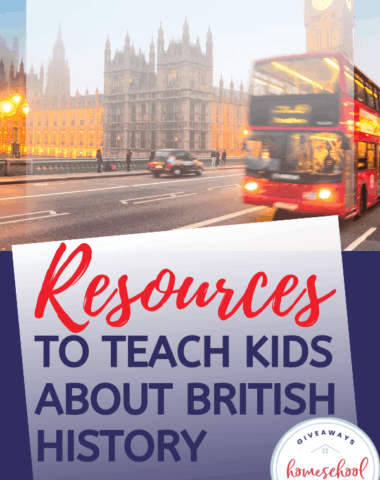 Resources to Teach Kids About British History. #Britishhistory #teachingaboutBritain #UKresources #teachingUKhistory