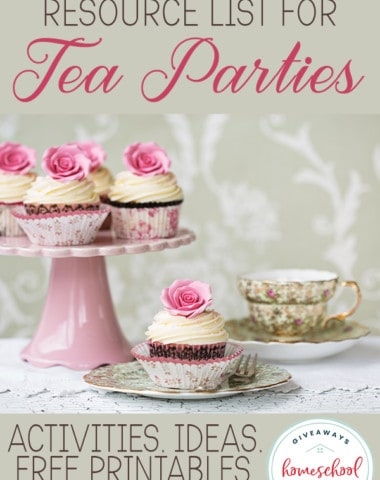 """tea party cupcakes and teacup with overlay """"The Ultimate Resource List for Tea Parties: Activities, Ideas, Free Printables & More"""""""